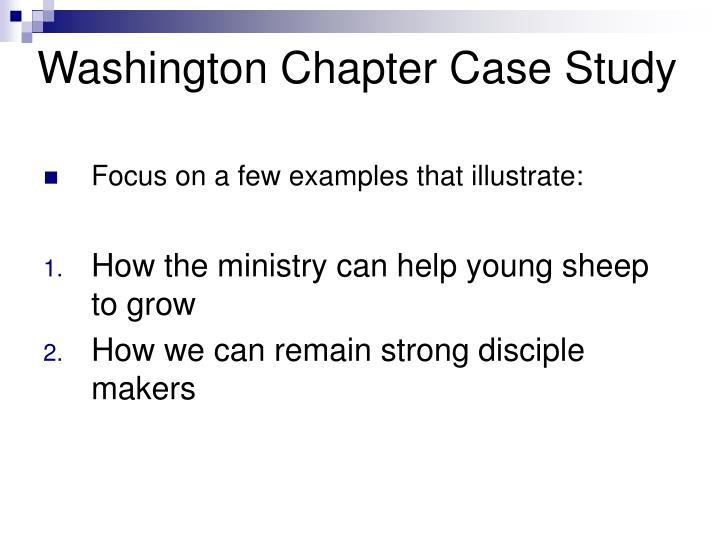 Washington Chapter Case Study