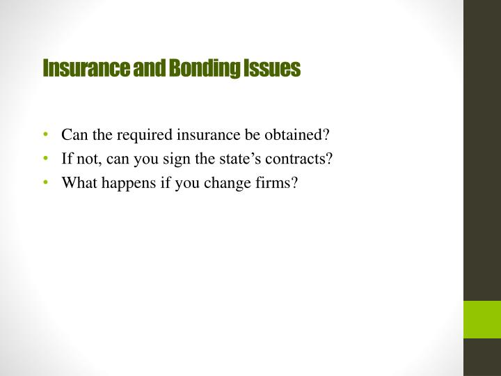 Insurance and Bonding Issues