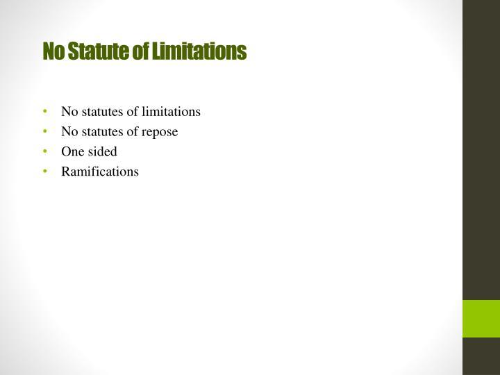 No Statute of Limitations