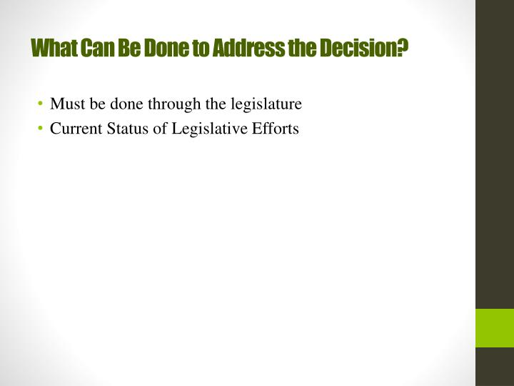 What Can Be Done to Address the Decision?