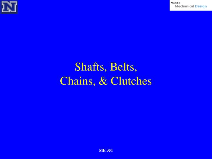 shafts belts chains clutches