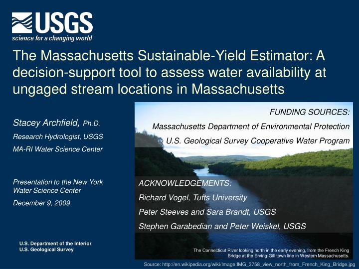 The Massachusetts Sustainable-Yield Estimator: A decision-support tool to assess water availability ...