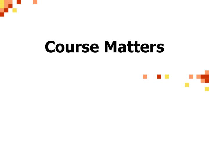 course matters n.