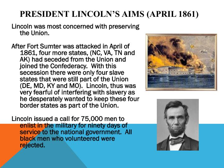 President lincoln s aims april 1861