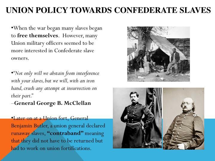 Union Policy Towards Confederate Slaves