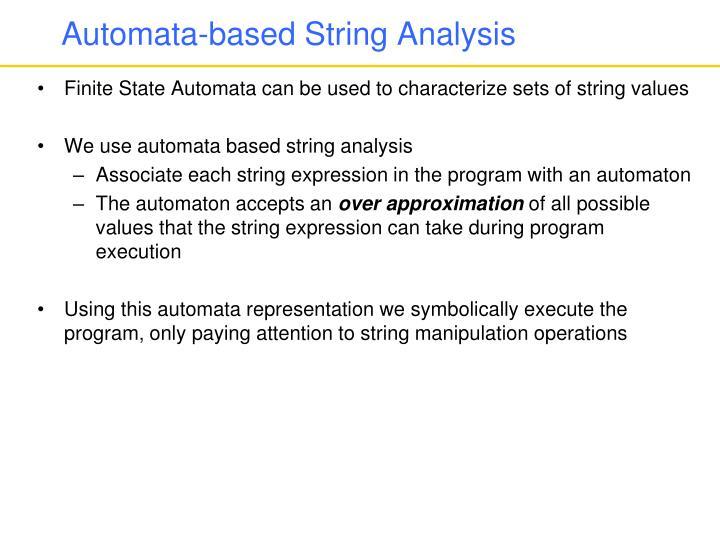 Automata-based String Analysis