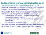 endogenising technological development