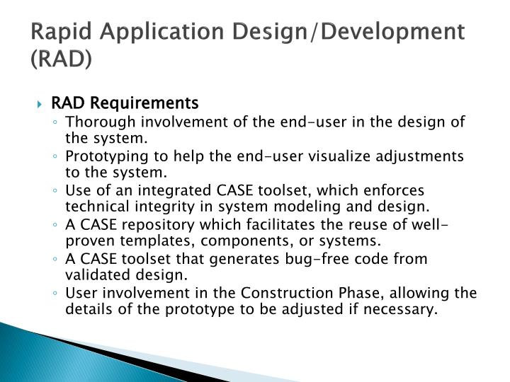 Rapid Application Design/Development (RAD)