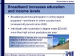 broadband increases education and income levels