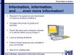 information information and even more information