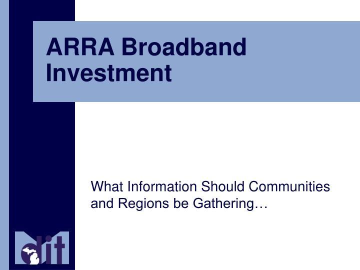 ARRA Broadband Investment