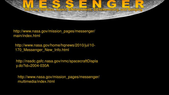http://www.nasa.gov/mission_pages/messenger/main/index.html