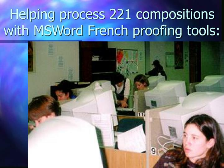 Helping process 221 compositions with MSWord French proofing tools: