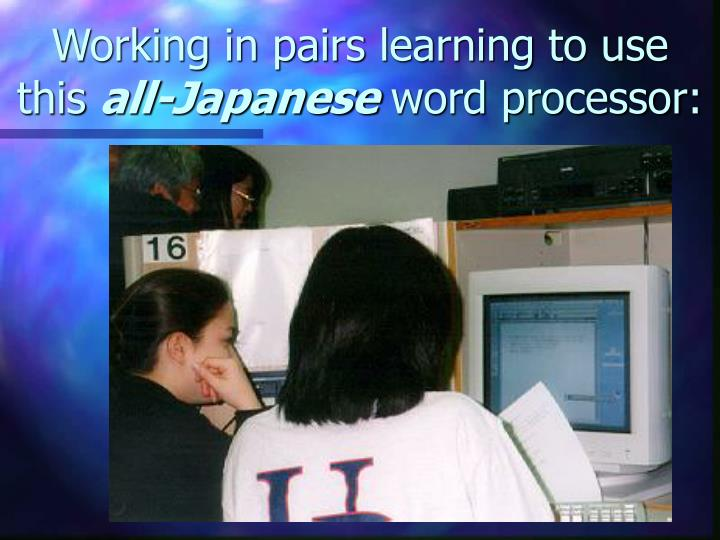 Working in pairs learning to use