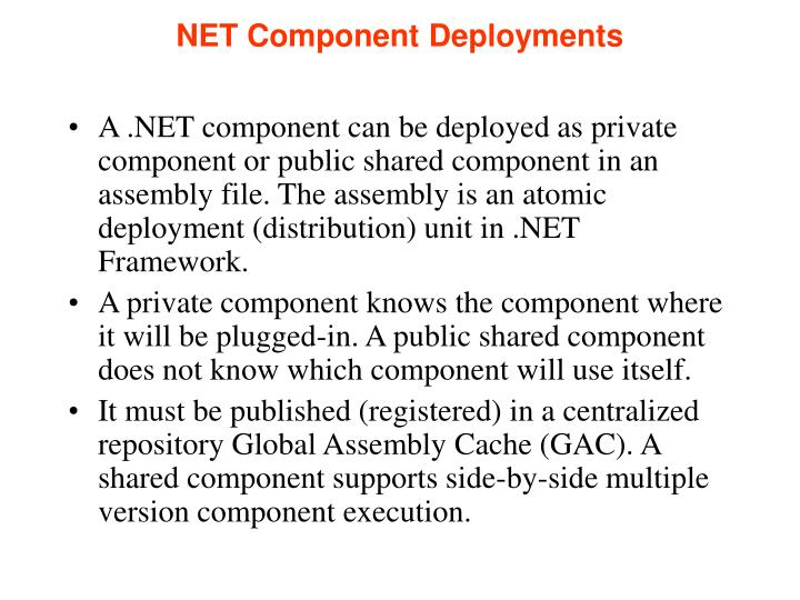 NET Component Deployments