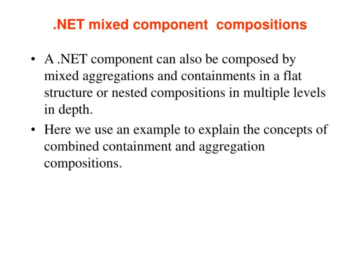 .NET mixed component  compositions