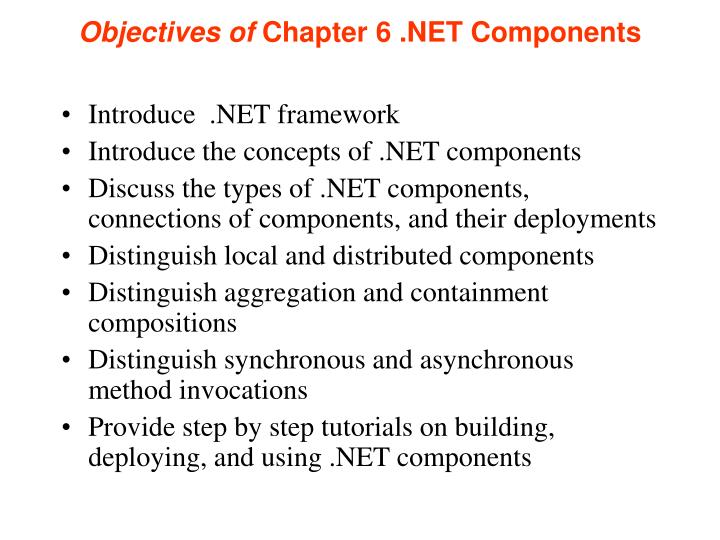 Objectives of chapter 6 net components