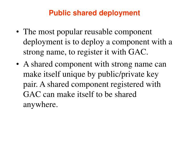 Public shared deployment
