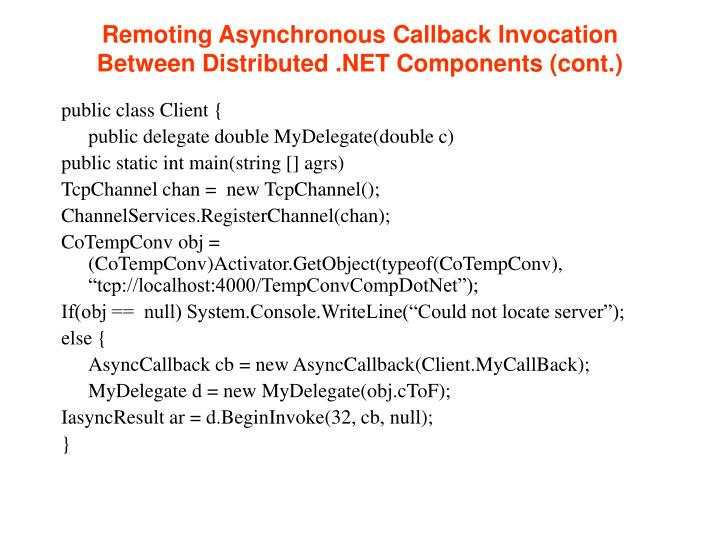 Remoting Asynchronous Callback Invocation Between Distributed .NET Components (cont.)