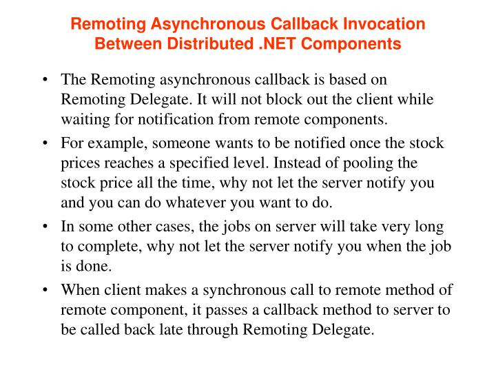 Remoting Asynchronous Callback Invocation Between Distributed .NET Components