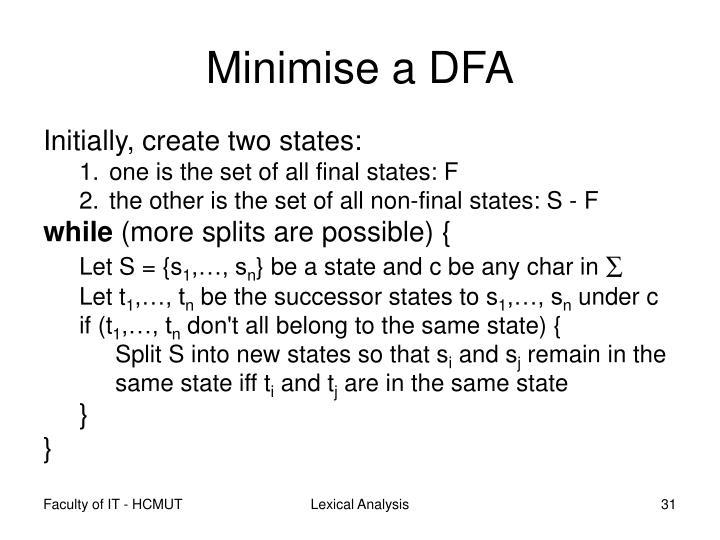 Minimise a DFA