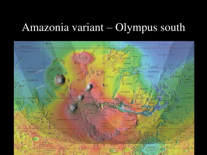 Amazonia variant – Olympus south