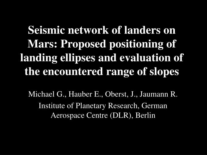 Seismic network oflanders on Mars:Proposed positioning of landing ellipses and evaluation of the...