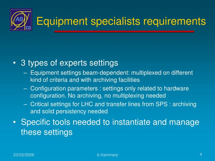 Equipment specialists requirements