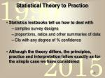 statistical theory to practice