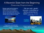 a maverick state from the beginning pioneering progressiveness