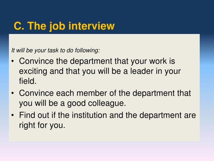 C. The job interview