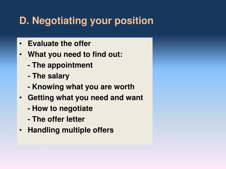 D. Negotiating your position