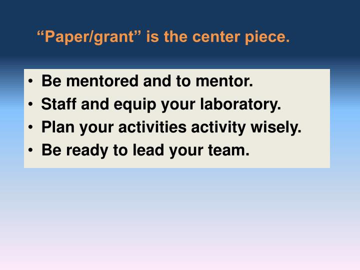 """""""Paper/grant"""" is the center piece."""