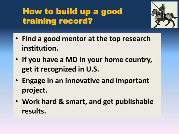 How to build up a good training record?