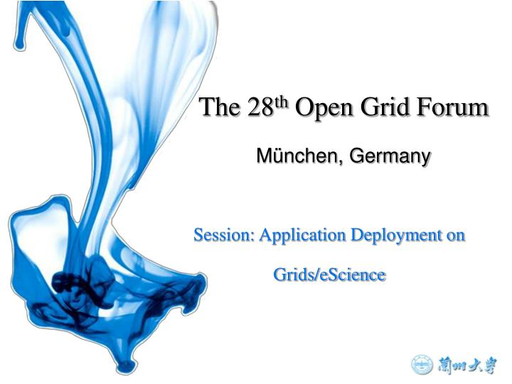 Session application deployment on grids escience