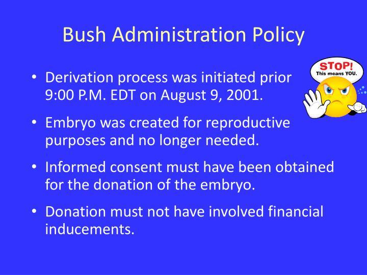 Bush Administration Policy