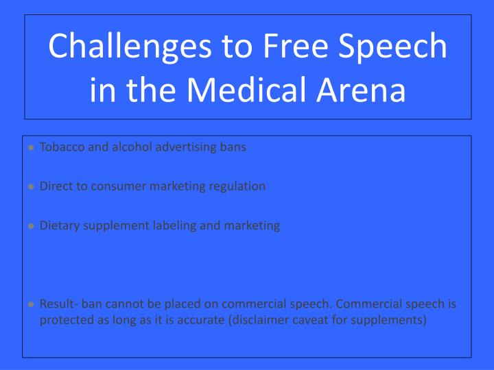 Challenges to Free Speech in the Medical Arena