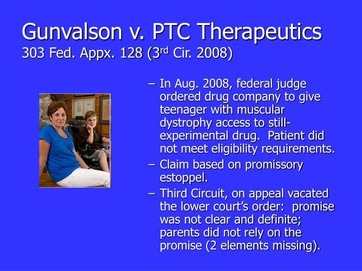 Gunvalson v. PTC Therapeutics