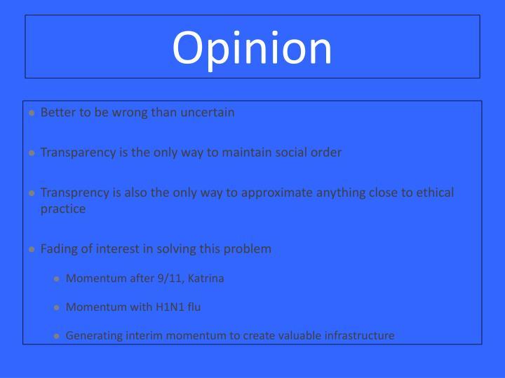 Opinion