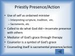 priestly presence action