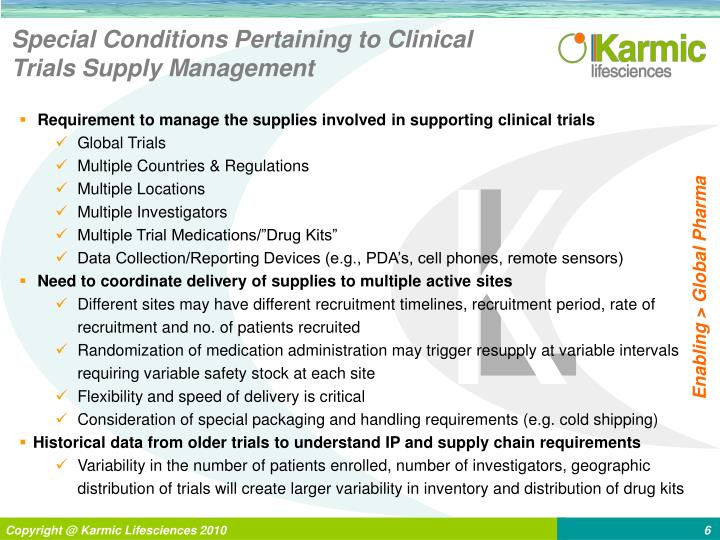 Special Conditions Pertaining to Clinical Trials Supply Management