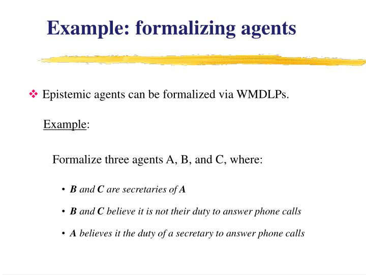 Example: formalizing agents