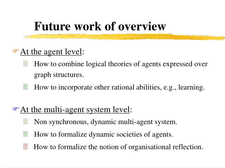 Future work of overview