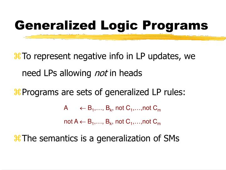 Generalized Logic Programs