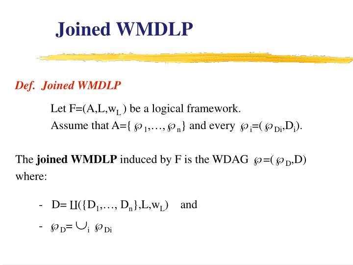Joined WMDLP