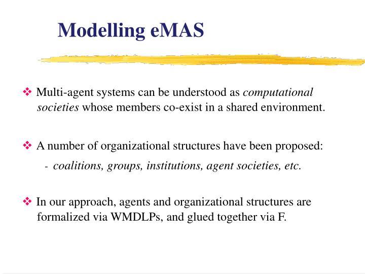 Modelling eMAS