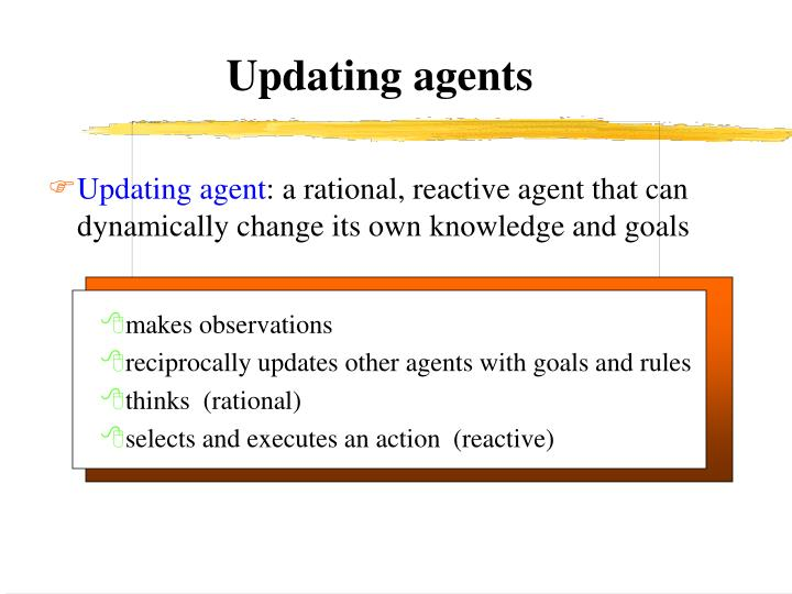 Updating agents