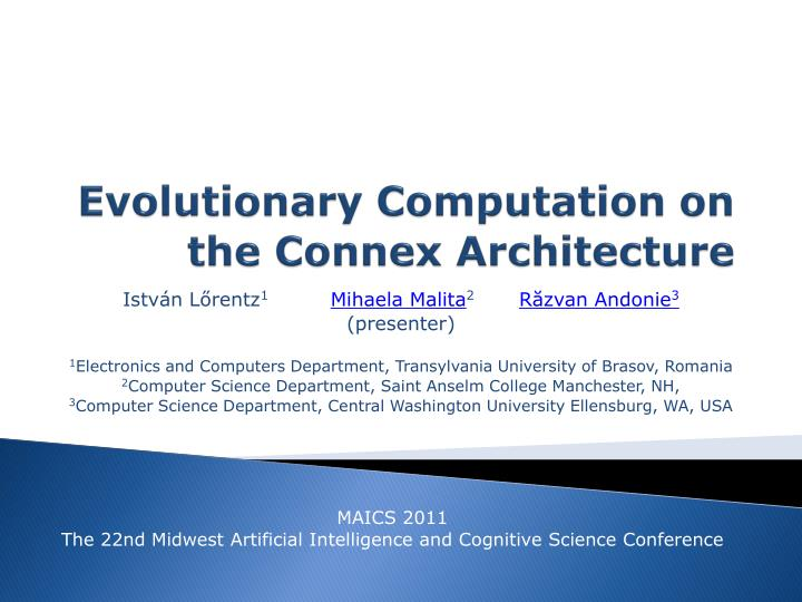 Evolutionary computation on the connex architecture