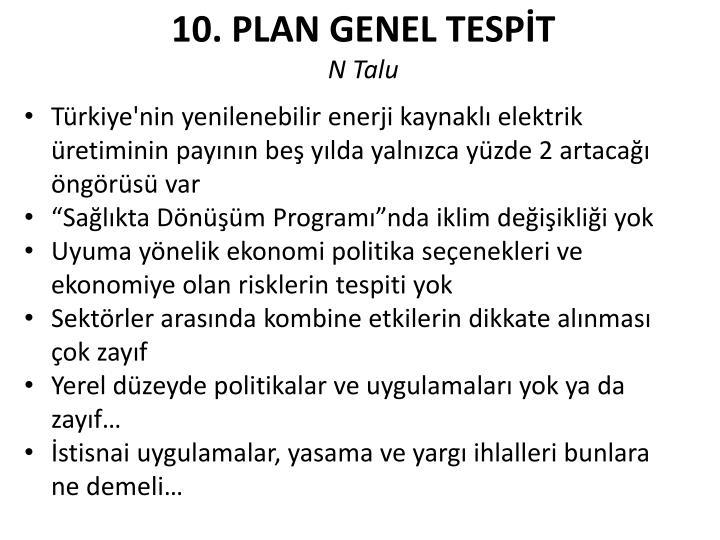 10. PLAN GENEL TESPİT