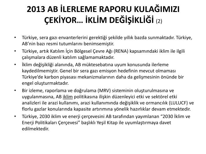 2013 AB İLERLEME RAPORU KULAĞIMIZI ÇEKİYOR… İKLİM DEĞİŞİKLİĞİ
